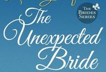 The Brides Series / Inspiration and cover art for The Brides Series (The Unexpected Bride, Sleigh Bells & Mistletoe, The Bartered Bride, Only the Heart Knows,…)