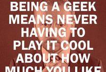 Geeky Stuff I Love