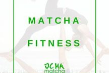Matcha fitness / Embracing the world of matcha and getting fit