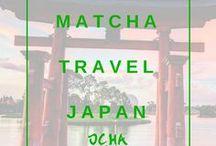 Matcha Travel Japan / Travels In Japan