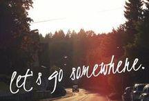 Let's Go Somewhere ♥