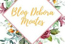 Blog Debora Montes / Divulgação do Blog