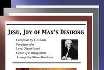 "Jesu, Joy of Man's Desiring: Multi Levels - Covers / Cover sheets of piano sheet music of ""Jesu, Joy of Man's Desiring"" in multi levels arranged and edited by Mizue Murakami from Galaxy Music Notes"