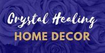 Crystal Healing Home Decor / crystal healing home decor inspiration   #Crystal Homeware   #Crystal Interiors  