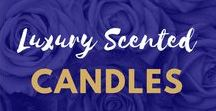 Luxury Scented Candles UK / Fan of #Candles? Looking for a #Gift for someone special or a Scented Candle for your #Home? Here is our collection of the best of the best Candles