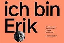 Graphic Design - Designer Erik Spiekermann