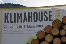 KLIMAHOUSE - Bolzano / Per case di prestigio ad elevato risparmio energetico