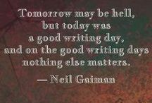 Writing and Book Quotes / writers on writing