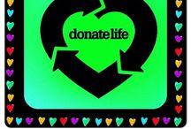 1DONATE LIFE / Organ donation awareness / by Trae Kerr