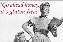 Funny Gluten Free / Random things that we liked online