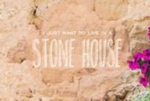 I want to live in a STONE HOUSE!