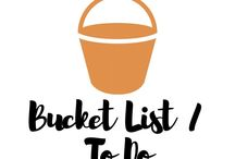 Bucketlist / To Do