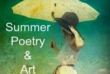 Summer Poetry & Art / Summer-themed poetry and images. Pin to your summer boards, or make your own board of favorite McClintock summer poetry.  Repins welcome.
