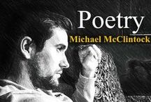 Black and White Poetry by Michael McClintock / Poetry in black and white by Michael McClintock, in fine art formats by Karen McClintock, from Poetry Gallery.  Repins welcome.
