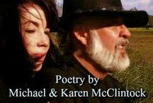 A McClintock Poetry Showcase / A selection of poetry by Michael and Karen McClintock, in fine art formats.  Make your own board of favorite McClintock poems,or pin them to any of your boards.    Repins welcome.