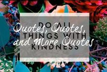 Quotes, Quotes & more Quotes! <3