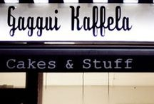 Gaggui Kaffela / The best f*****g cakes in town!