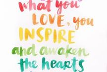 Life Inspiration / Inspirational ideas to live by and to teach your children.
