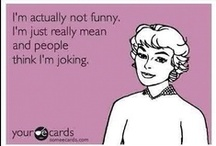Things That Make Me Laugh... :) / by Jillian Ehrisman Amsler