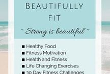 Beautifully Fit / A little daily motivation. Healthy is beautiful and feels so good. Physical fitness, exercise, and motivation!