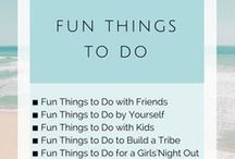 Fun Things to Do / Living beautifully and fabulously...