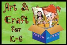 Art and Craft for K-6 / Art and Craft for K-6