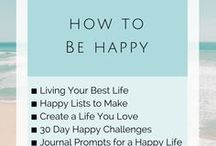 How to Be Happy | Ways to Be Happy