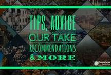 """Our Take: Travel Tips & Advice / """"Our Take"""" includes our subjective posts with travel-related tips, recommendations, advice, warnings, theories, viewpoints, sentiments and other opinions."""