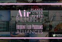 Flight & Air Travel / All photos, graphics, and links related to air travel, including airlines, flights, planes, airports, and more. / by Dauntless Jaunter Travel Site