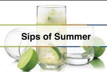 Sips of Summer / Get great recipes and ideas for drinks to quench your thirst on a hot summer's day!