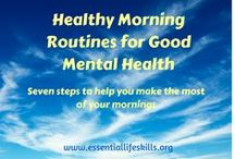 Healthy Habits / Tips and info on building structure into your week, improving sleep and waking routines and other healthy habits that improve mental wellbeing.