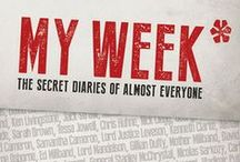 My Week* - The Secret Diaries of Almost Everyone / *According to Hugo Rifkind  For years now, Rifkind's hilarious 'My Week' column has satirised anyone foolish or unfortunate enough to make headlines that week, entertaining politicos and casual readers alike.