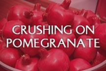Crushing on Pomegranates / We're kind of obsessed with pomegranate.