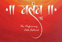 Design Portfolio: Malang '16 / Malang 2016 - The Performing Arts Festival is a ten day long multi-faceted affair scheduled to take place from 9th March 2016 to 18th March 2016 at multiple locations in Delhi.
