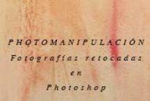 Photomanipulacion / Photomanipulacion / by Mari Carmen Gómez
