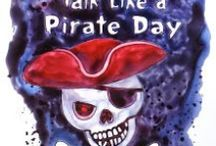 Pugnacious Piratude! ARRR!! / Th' 19th day of September every year be International Talk Like a Pirate Day!  ... Don't be a yella bellied bilge rat! Speak th' lingo or walk the plank!