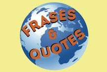 Frases & Quotes / Tablero global donde todos pueden participar y pinear las frases que deseen.  Global pinboard, every body that we invite can pin on it all the quotes that you wish.