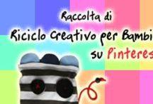 Raccolta di Riciclo creativo per Bambini