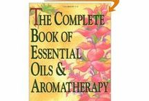 Essential Oils / Information on different types, brands and uses of essential oils.  USE CAUTION