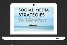 Social Media Tools for Librarians / Social Media Tools, Tips and Strategies for Public Librarians (and Libraries)! Resources for Facebook, Twitter, Pinterest and Goodreads