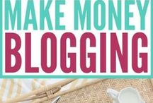 BLOGGING TIPS / Tips for blogging and making money off your blog.