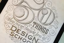 Design + Typography + Art / My first love! Anything that I'm inspired by in the graphic design, typography and art world.