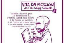 Vita da ficscion / Fiscion a puntate. Di e con Roby Saviane.