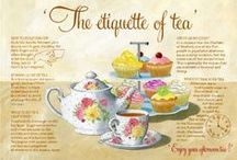 The Etiquette of Tea / by Mary Williams
