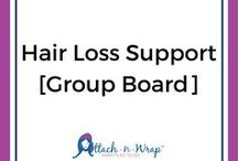[Group Board] Hair Loss Support & Inspiration / Welcome to our group board for hair loss support and inspiration. Here we will share any articles and pins that show some love to our girls and guys suffering from alopecia or baldness. Join in the fun by messaging us to be added.