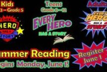 Summer Reading / Every Hero Has A Story!