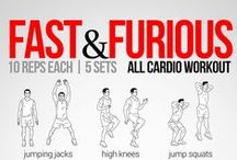 Cardio Workout / Burn those fats fast with these chest heaving and heart pumping cardio workouts.