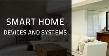Smart Home Devices and Systems / We focus on smart home devices and modern automation systems. The following products show that when it comes to smart homes, the future is already here.