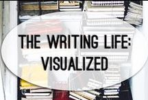 The Writing Life: Visualized / Because who doesn't love a good infographic?