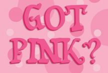 Think PINK! / by Lena Perez